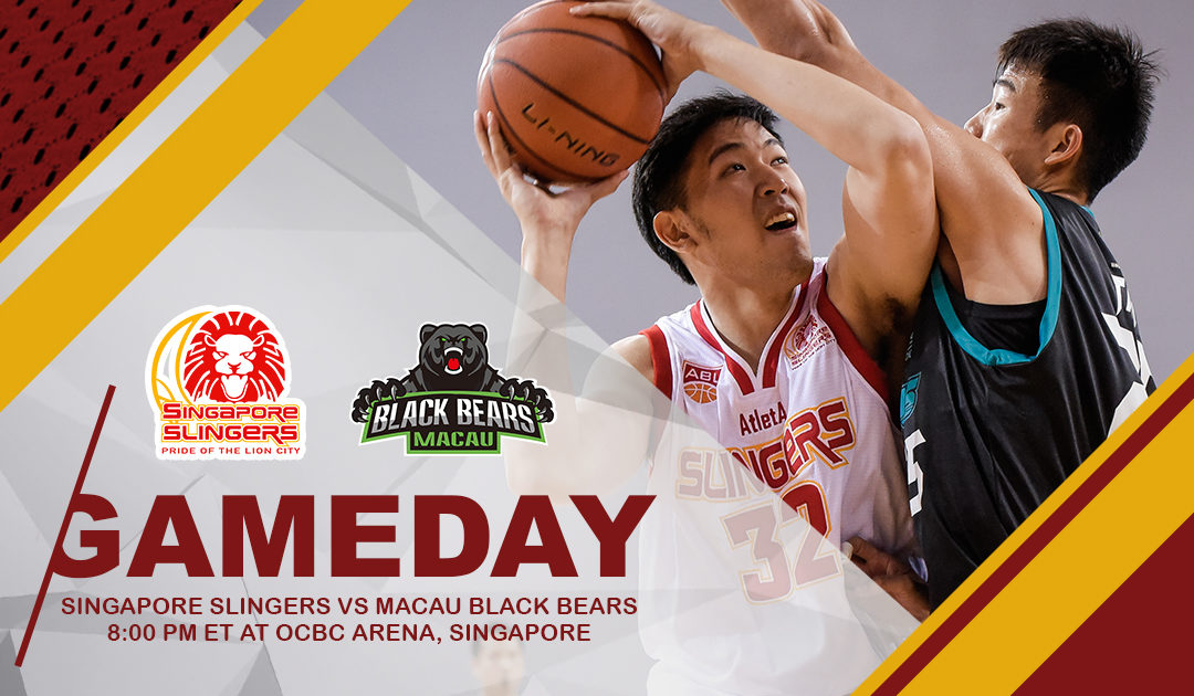 Game Preview: Singapore Slingers vs Macau Black Bears
