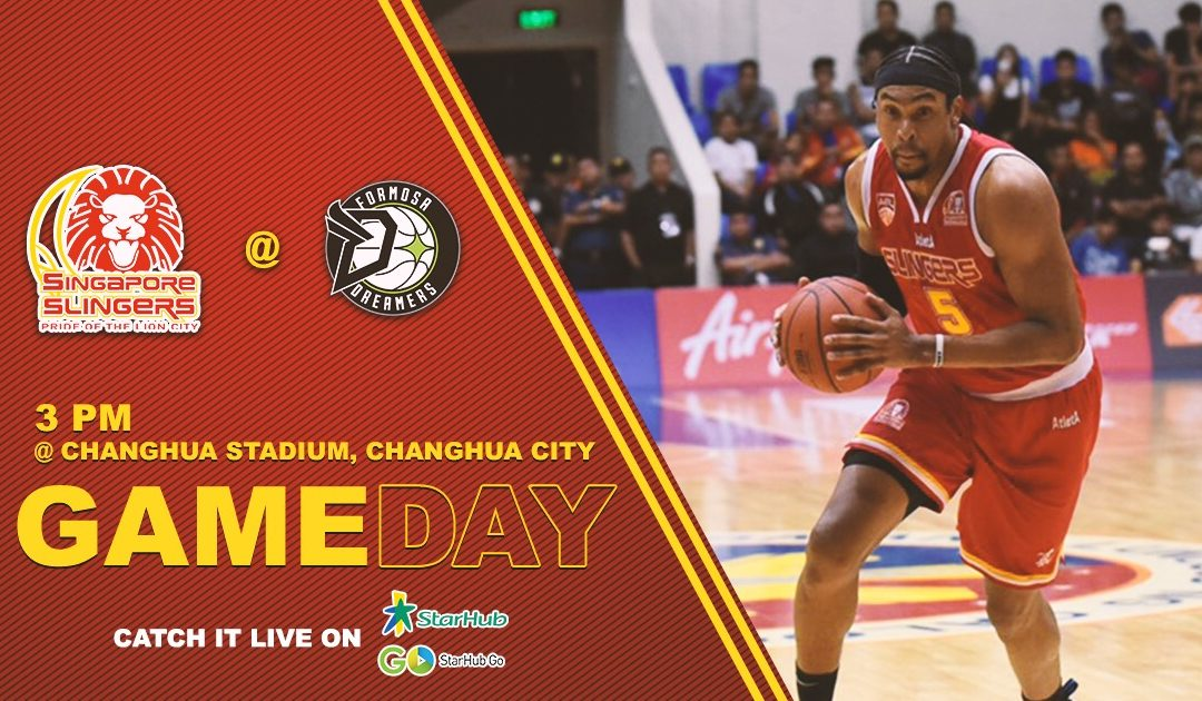 Game Preview: Formosa Dreamers vs Singapore Slingers