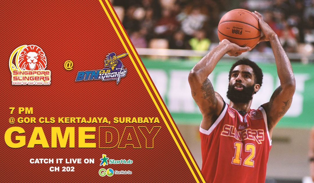 Game Preview: BTN CLS Knights Indonesia vs Singapore Slingers