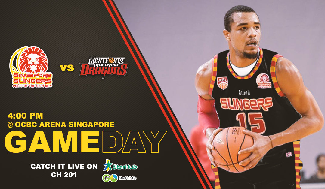 Game Preview: Singapore Slingers vs Westports Malaysia Dragons