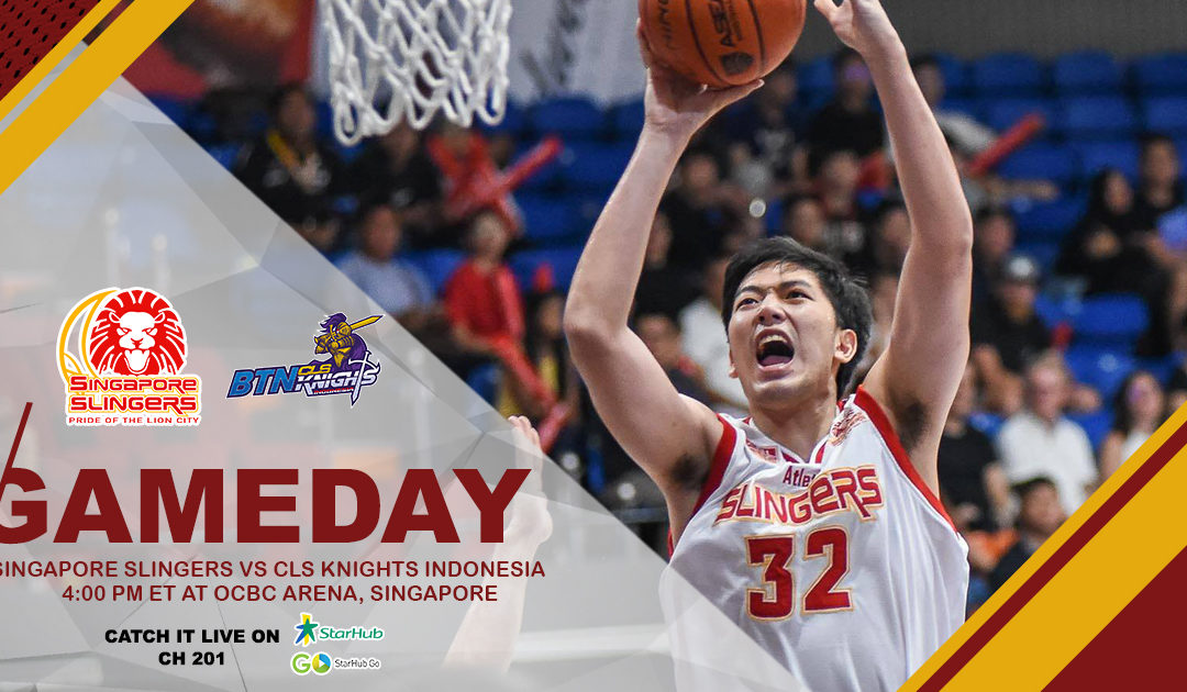 Game Preview: Singapore Slingers vs BTN CLS Knights Indonesia